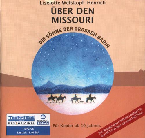 Die Söhne der großen Bärin - Teil 6 - über den Missouri Hörbuch