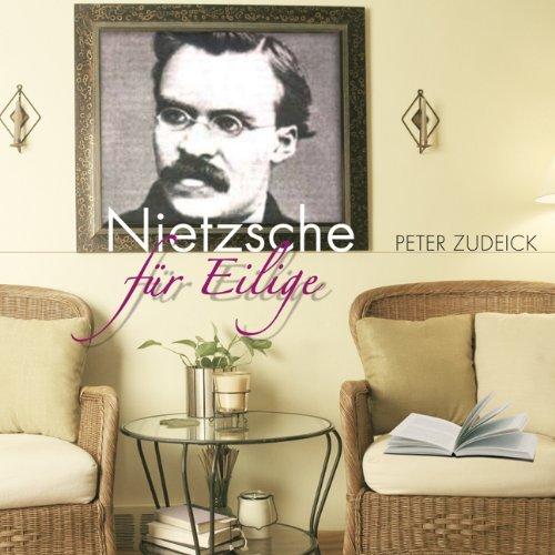 Nietzsche für Eilige Hörbuch