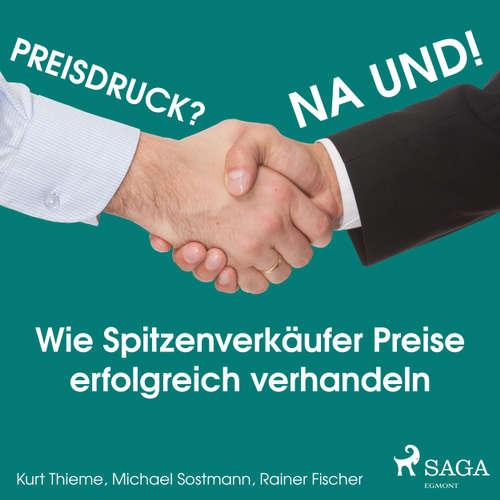 Preisdruck - na und! Hörbuch