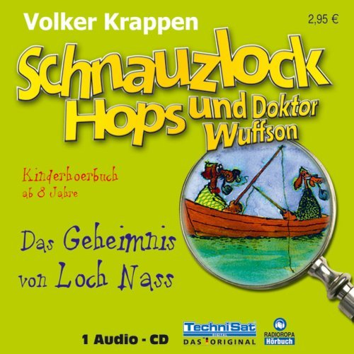 Schnauzlock Hops und Doktor Wuffson Hörbuch